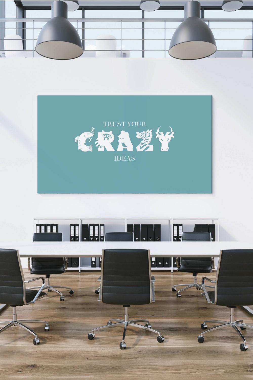 Akustikbilder mit Sprüchen - Trust your Crazy Ideas