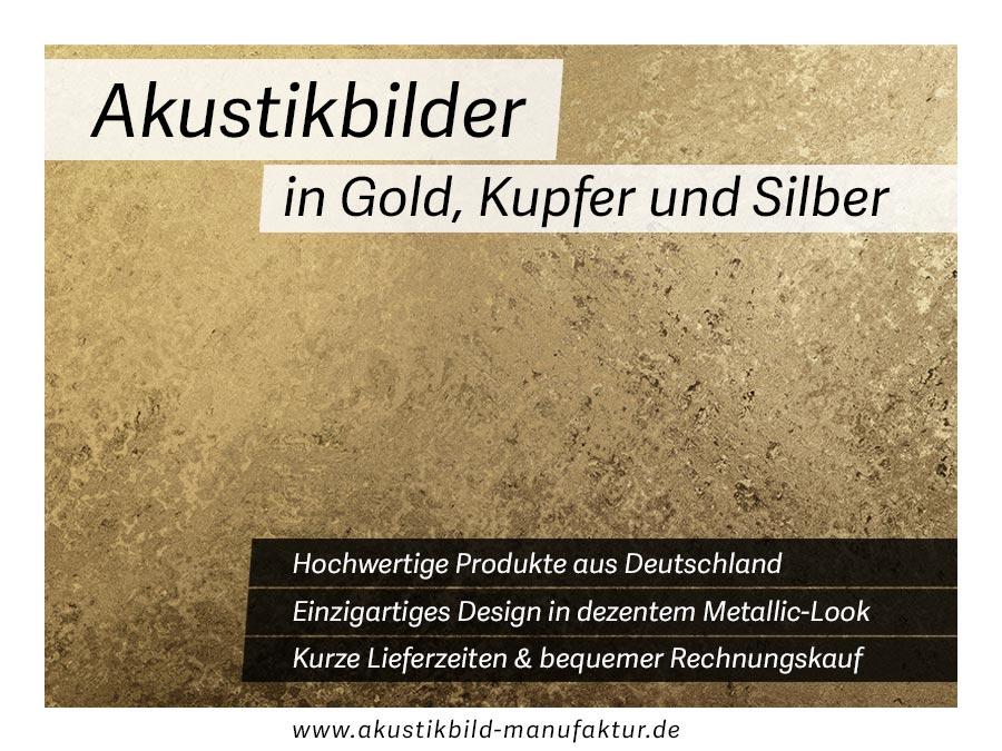 Akustikbilder in Silber, Gold oder Kupfer als Wandabsorber oder Deckenabsorber