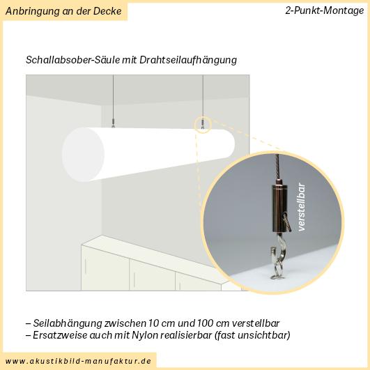 Zylinder Akustiksäule mit Seilabhängung